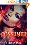 Consumed (The Consumed Series Book 1)