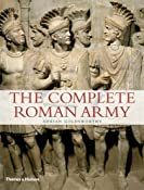 The Complete Roman Army (The Complete Series): Adrian Goldsworthy: 9780500288993: Amazon.com: Books