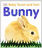 Baby Touch and Feel Bunny DK