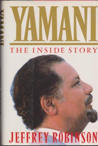 Yamani the inside Story