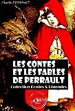 Les contes et les fables de Perrault: édition intégrale & illustrée