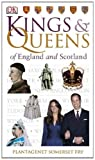 Plantagenet Fry Kings & Queens of England and Scotland