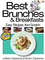 Best Brunches and Breakfasts (Easy Recipes from Scratch Book 3) (English Edition)