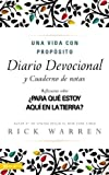 Una Vida Con Proposito: Diario Devocional (The Purpose-Driven Life) (Journal) (0829738711) by Rick Warren