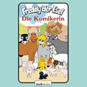 Die Komikerin (Freddy der Esel 58) | Olaf Franke, Tim Thomas