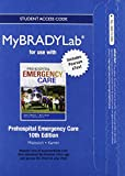 img - for NEW MyBradylab with Pearson eText -- Access Card -- for Prehospital Emergecy Care book / textbook / text book