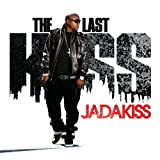 Jadakiss / The Last Kiss