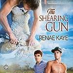 The Shearing Gun | Renae Kaye