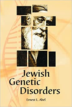 Jewish Genetic Disorders: A Layman's Guide: 9780786440870 ...