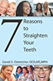 7 Reasons To Straighten Your Teeth