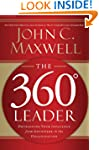 The 360 Degree Leader: Developing You...