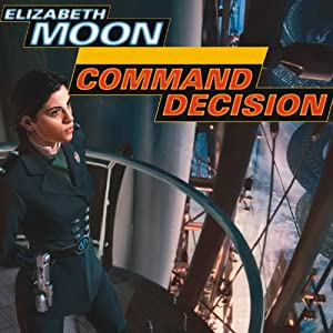 Command Decision: Vatta's War, Book 4 | [Elizabeth Moon]