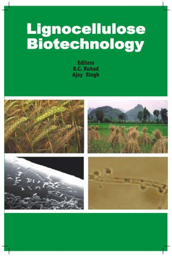 Lignocellulose Biotechnology: Techniques and Applications