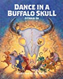 Dance in a Buffalo Skull (Prairie Tales)