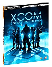 XCOM: Enemy Unknown Official Strategy Guide (Bradygames)