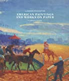 img - for American Paintings and Works on Paper in the Barnes Foundation book / textbook / text book