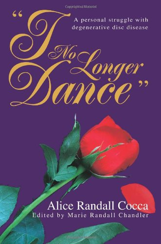 I No Longer Dance: A Personal Struggle With Degenerative Disc Disease
