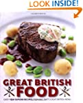Great British Food: The Complete Reci...