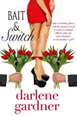 Bait &amp; Switch (Love Spell Contemporary Romance)