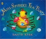Miss Spider's Tea Party (0141500549) by Kirk, David