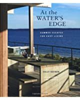 At the Water's Edge: Summer Escapes for Easy Living