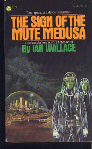 The sign of the mute medusa, Ian Wallace