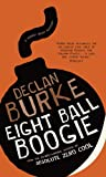Eightball Boogie: A Harry Rigby Mystery