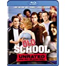 Old School (Unrated and Out of Control!) [Blu-ray]