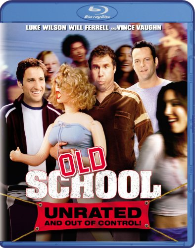 Cover art for  Old School (Unrated and Out of Control!) [Blu-ray]