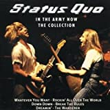 Songtexte von Status Quo - In the Army Now: The Collection