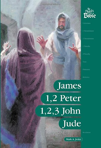 James, Peter, John, And Jude (The People'S Bible)