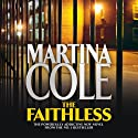 The Faithless (       UNABRIDGED) by Martina Cole Narrated by Lisa Coleman