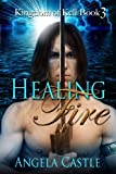 Healing Fire (Kingdom of Kell Book 3)