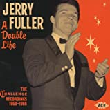 echange, troc Jerry Fuller - A Double Life - The Challenge Recordings 1959 1966