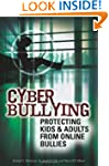 Cyber Bullying: Protecting Kids and A...