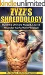 Bodybuilding: Zyzz's Shreddology: Bui...