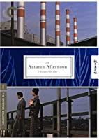 Criterion Collection: An Autumn Afternoon [Import USA Zone 1]