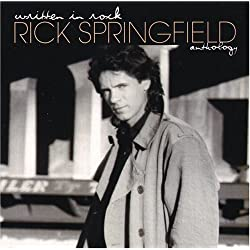 Rick Springfield - Written In Rock: Anthology (disc 1)