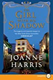 The Girl with No Shadow LP: A Novel (0061562696) by Harris, Joanne