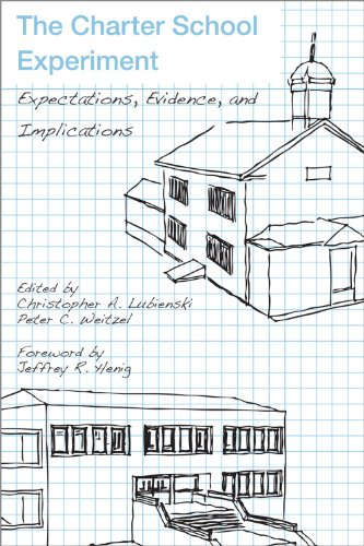 The Charter School Experiment: Expectations, Evidence,...