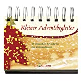 Kleiner Adventsbegleiter: Adventskalender: Adventskalender. 24 Gedanken und Gedichte zur Weihnachtszeitvon &#34;Margret Bernard&#34;