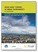 Micro-wind Turbines in Urban Environments: An Assessment (FB 17)