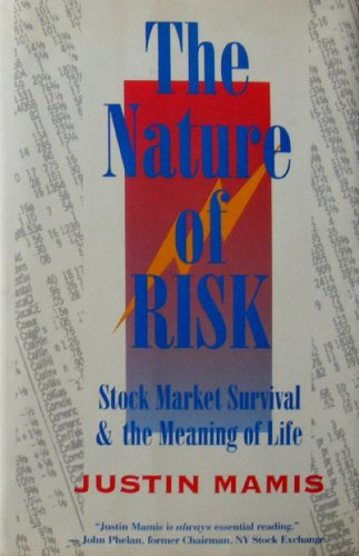 The Nature of Risk: Stock Market Survival and the Meaning of Life