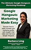 img - for The Ultimate Google Hangouts Marketing Roadmap book / textbook / text book
