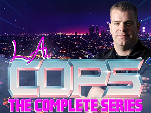 L.A. Cops - The Complete Series