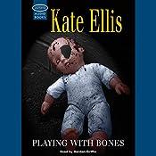 Playing with Bones | Kate Ellis