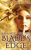 img - for Balanced on the Blade's Edge (Dragon Blood Book 1) book / textbook / text book