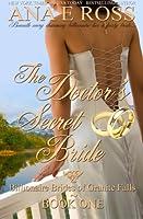 The Doctor's Secret Bride (Billionaire Brides of Granite Falls) (Volume 1)