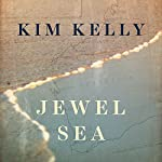 Jewel Sea | Kim Kelly