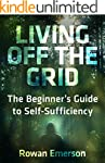 Off Grid: Living Off the Grid: The Be...